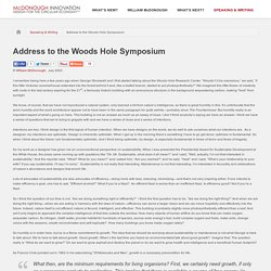 Address to the Woods Hole Symposium - William McDonough