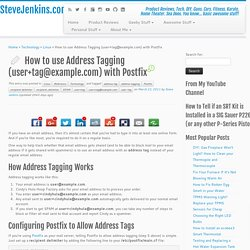 How to use Address Tagging (user+tag@example.com) with Postfix
