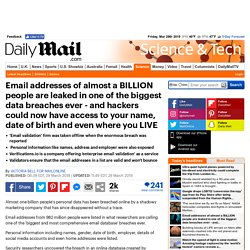 Email addresses of almost a BILLION people are leaked in one of the biggest data breaches ever