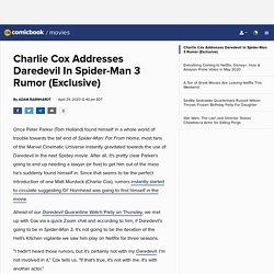 Charlie Cox Addresses Daredevil In Spider-Man 3 Rumor (Exclusive)