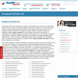 Surgeons Email List, Mailing Addresses and Database Directory from Healthcare Marketers