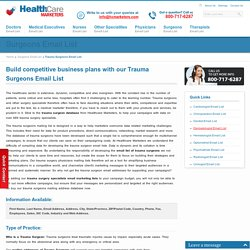 Trauma Surgeons Email List, Mailing Addresses and Database from Healthcare Marketers