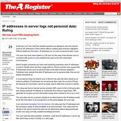 IP addresses in server logs not personal data: Ruling