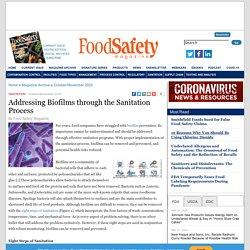 FOOD SAFETY MAGAZINE - OCT/NOV 2020 - Addressing Biofilms through the Sanitation Process