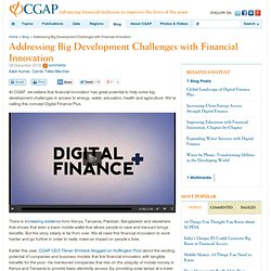 Addressing Big Development Challenges with Financial Innovation