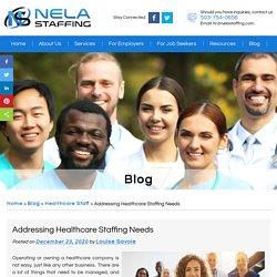Addressing Healthcare Staffing Needs