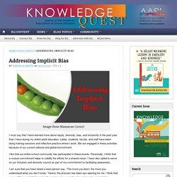 Addressing Implicit Bias