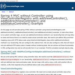 Spring 4 MVC without Controller using ViewControllerRegistry with addViewController(), addRedirectViewController() and addStatusController() Example
