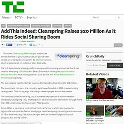 AddThis Indeed: Clearspring Raises $20 Million As It Rides Social Sharing Boom