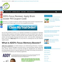 ADDYs Focus Reviews: Apply Brain Booster Pill Coupon Code