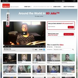 Adecco Way to Work™ : Around the World in 80 Jobs™ - Round 2