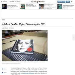 Adele Is Said to Reject Streaming for '25'