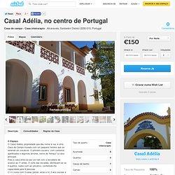 Casal Adélia, no centro de Portugal em Alcaravela