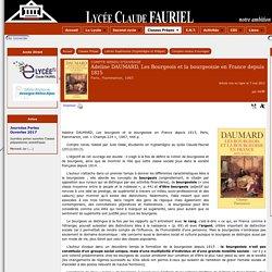 Adeline DAUMARD, Les Bourgeois et la bourgeoisie en France depuis 1815 - [Lycée Claude FAURIEL]
