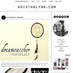 dreamcatchers | {tutorial}