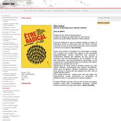 Aden Editions +++ Etre radical