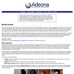 Adeona: A Free, Open Source System for Helping Track and Recover Lost and Stolen Laptops
