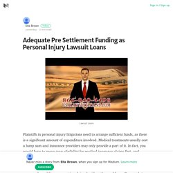 Adequate Pre Settlement Funding as Personal Injury Lawsuit Loans