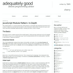 Adequately Good - JavaScript Module Pattern: In-Depth - by Ben Cherry