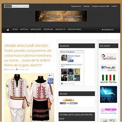 Adevarul despre daci – URIAȘA MINCIUNĂ DIN DEX: Toate piesele componente ale costumului național românesc au nume… luate de la străini! Nimic de la geto-daci!!!!!!
