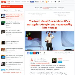 AdGate: A War with Google, with Net Neutrality as Hostage