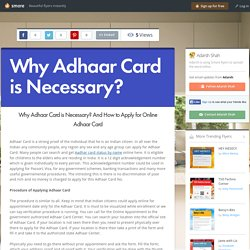 Why Adhaar Card is Necessary?