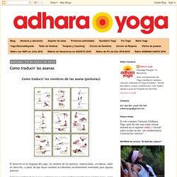 adhara yoga: Como traducir las asanas