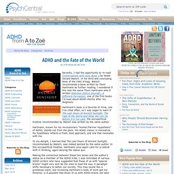 ADHD and the Fate of the World
