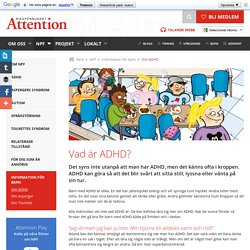 Om ADHD - Riksförbundet Attention
