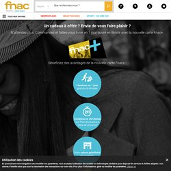 Cartes Adhérents Fnac, Fnac+, One - Avantages et conditions Fnac.com