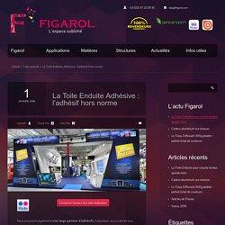 La Toile Enduite Adhésive : l'adhésif hors norme - FigarolFigarol
