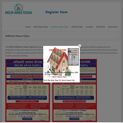 Adhikari Awas Yojana Booking @Rs.21000/-Only Ragistrations are open