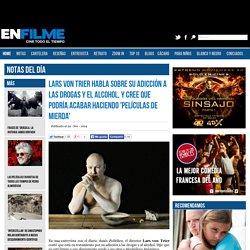 Lars von Trier habla sobre su adicción a las drogas y el alcohol, y cree que podría acabar haciendo 'películas de mierda'