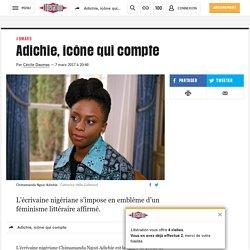 Adichie, icône quicompte - Libération