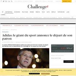 Adidas: le géant du sport annonce le départ de son patron - Challenges.fr