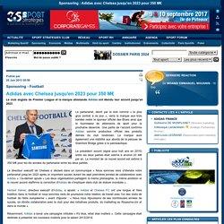 Adidas avec Chelsea jusqu'en 2023 pour 350 M€
