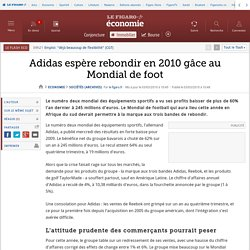 Adidas espère rebondir en 2010 gâce au Mondial de foot