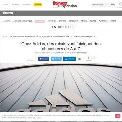 Chez Adidas, des robots vont fabriquer des chaussures de A à Z