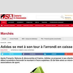 Adidas se met à son tour à l'arrondi en caisse
