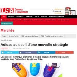 Adidas au seuil d'une nouvelle stratégie