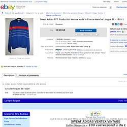 Sweat Adidas FFF Production Ventex Made IN France Manche Longue BE 180 L