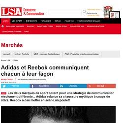 Adidas et Reebok communiquent chacun à leur...