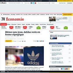 Même sans jeux, Adidas reste en forme olympique