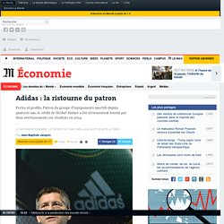 Adidas : la ristourne du patron