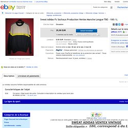 Sweat Adidas FC Sochaux Production Ventex Manche Longue TBE 180 L