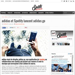 adidas et Spotify lancent adidas go