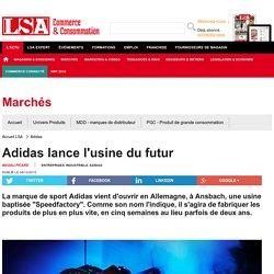 Adidas lance l'usine du futur - Textile, habillement