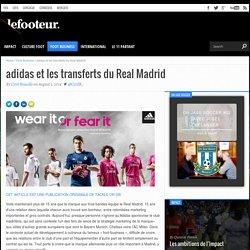 adidas et les transferts du Real Madrid
