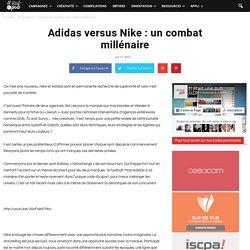 Adidas versus Nike : un combat millénaire - Il était une pub