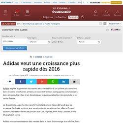Adidas veut une croissance plus rapide dès 2016